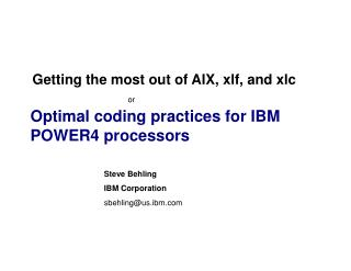 Optimal coding practices for IBM POWER4 processors