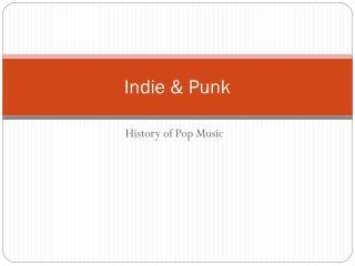 Indie & Punk