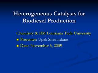Heterogeneous Catalysts for Biodiesel Production