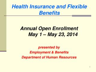 Health Insurance and Flexible Benefits
