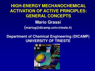 HIGH-ENERGY MECHANOCHEMICAL ACTIVATION OF ACTIVE PRINCIPLES: GENERAL CONCEPTS