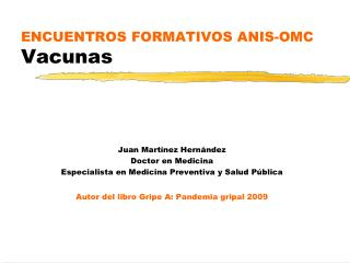 ENCUENTROS FORMATIVOS ANIS-OMC Vacunas