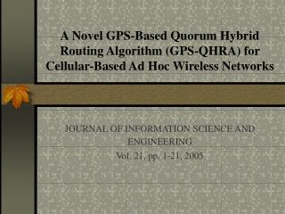 JOURNAL OF INFORMATION SCIENCE AND ENGINEERING Vol. 21, pp. 1-21, 2005