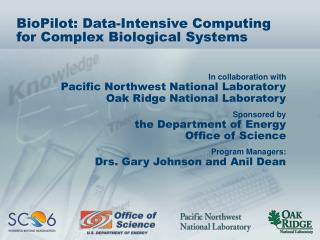 BioPilot: Data-Intensive Computing for Complex Biological Systems