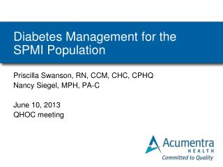 Diabetes Management for the SPMI Population