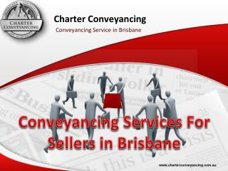 Conveyancing Services For Sellers in Brisbane