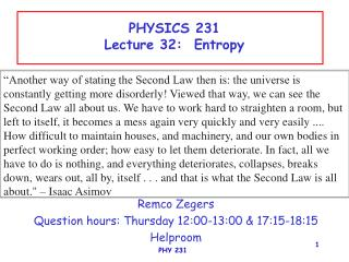 PHYSICS 231 Lecture 32:  Entropy