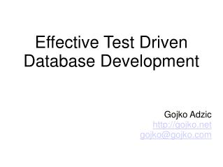 Effective Test Driven  Database Development