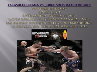 Watch Takashi Uchiyama vs. Jorge Solis match of Boxing Onlin