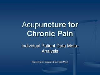 Acupu ncture for Chronic Pain