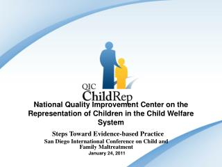 National Quality Improvement Center on the Representation of Children in the Child Welfare System