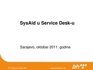 SysAid u Service Desk-u