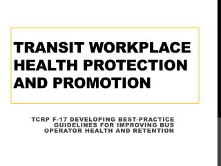 Transit workplace Health Protection and Promotion
