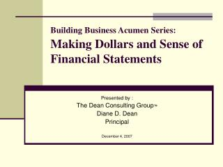 Building Business Acumen Series: Making Dollars and Sense of Financial Statements