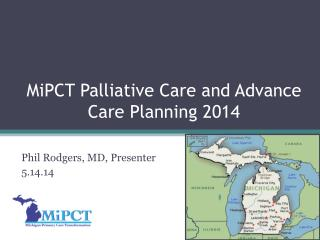 MiPCT Palliative Care and Advance Care Planning 2014