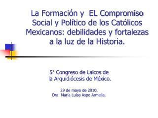 5° Congreso de Laicos de  la Arquidiócesis de México. 29 de mayo de 2010.