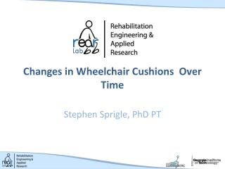 Changes in Wheelchair Cushions  Over Time