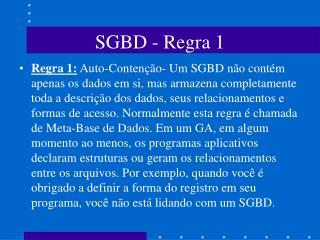 SGBD - Regra 1