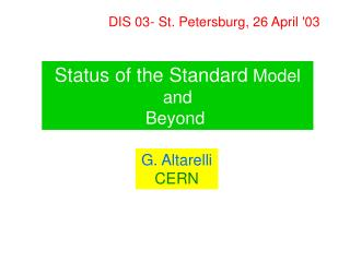 Status of the Standard  Model and Beyond