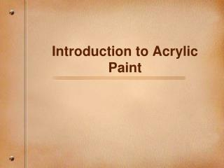 Introduction to Acrylic Paint