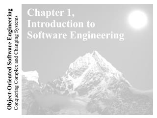 Chapter 1, Introduction to Software Engineering