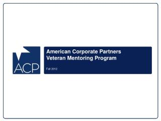 American Corporate Partners Veteran Mentoring Program