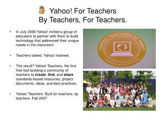 Yahoo! For Teachers  By Teachers, For Teachers.