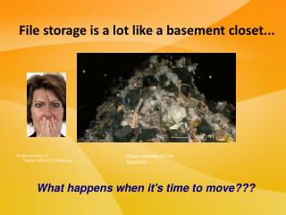 File storage is a lot like a basement closet...