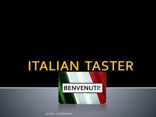 ITALIAN  TASTER