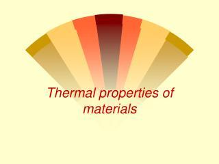Thermal properties of materials