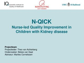 N-QICK Nurse-led Quality Improvement in Children with Kidney disease