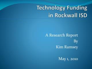 Technology Funding  in Rockwall ISD