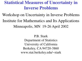 Statistical Measures of Uncertainty in Inverse Problems