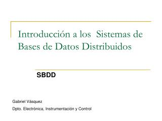 Introducción a los  Sistemas de Bases de Datos Distribuidos