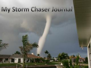My Storm Chaser Journal