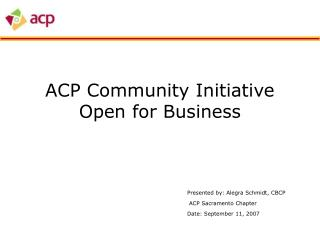 ACP Community Initiative Open for Business