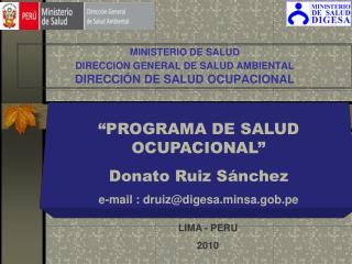 MINISTERIO DE SALUD DIRECCION GENERAL DE SALUD AMBIENTAL DIRECCIÓN DE SALUD OCUPACIONAL