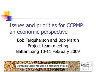 Issues and priorities for CCPMP: an economic perspective