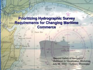 Prioritizing Hydrographic Survey Requirements for Changing Maritime Commerce