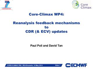Core-Climax WP4 : Reanalysis  feedback mechanisms to CDR (& ECV) updates