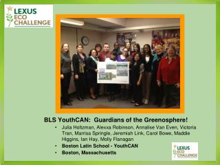 BLS YouthCAN:  Guardians of the Greenosphere!