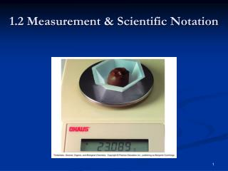 1.2 Measurement & Scientific Notation