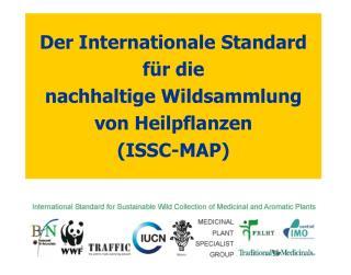 Der Internationale Standard  f r die  nachhaltige Wildsammlung von Heilpflanzen ISSC-MAP