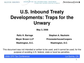 U.S. Inbound Treaty Developments: Traps for the Unwary