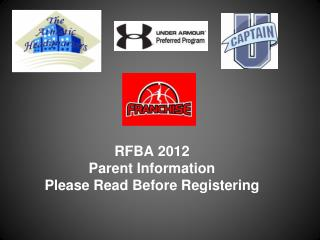 RFBA 2012 Parent Information  Please Read Before Registering