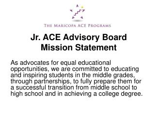 Jr. ACE Advisory Board  Mission Statement