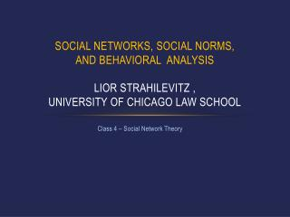 Class 4 – Social Network Theory