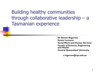 Building healthy communities through collaborative leadership – a Tasmanian experience