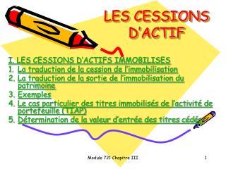 LES CESSIONS D'ACTIF