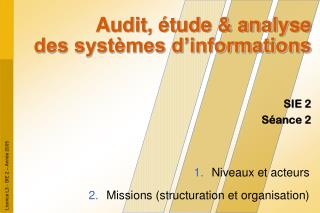 Audit, �tude & analyse des syst�mes d�informations
